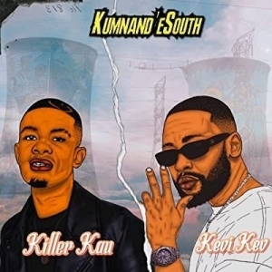 Kevi Kev – Kumnandi eSouth Ft. Killer Kau