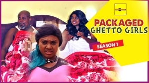 Packaged Ghetto Girls 1  (Old Nollywood Movie)