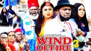 WIND OF FIRE SEASON 2 (2020) (Nollywood Movie)