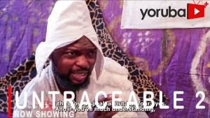 Untraceable Part 2 (2021 Yoruba Movie)