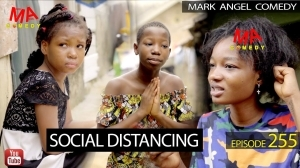 Mark Angel Comedy – Social Distance (Episode 255) (Comedy Video)