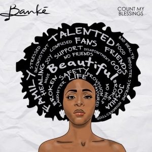 Banké ft. David Rhinoo & Knote THe Cavemen – Count My Blessings