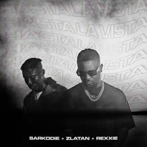 Sarkodie ft. Zlatan & Rexxie – Hasta La Vista