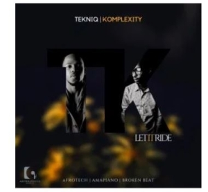 TekniQ & Komplexity – Let It Ride (Progressive Tech Mix)