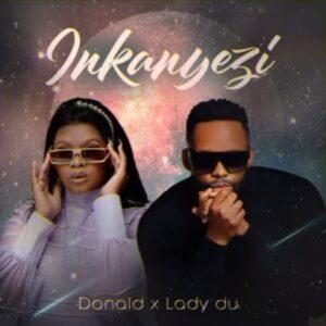 Donald & Lady Du – Inkanyezi