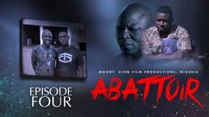 Mount Zion – Abattoir Episode 4 (Christian Movie)