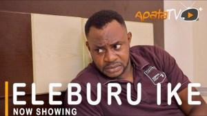 Eleburu Ike (2021 Yoruba Movie)