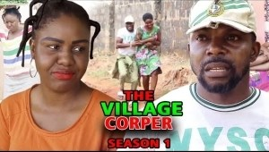 The Village Corper (2021 Nollywood Movie)