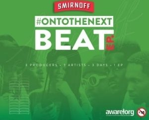 Various Artists – Smirnoff On To the Next Beat EP