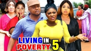 Living In Poverty Season 5