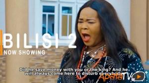 Bilisi Part 2 (2021 Yoruba Movie)