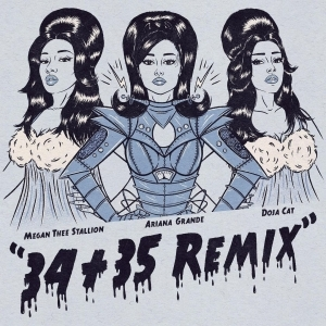 Ariana Grande Ft. Megan thee Stallion & Doja Cat – 34 + 35 (Remix)