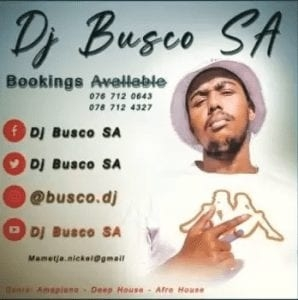 DJ Busco SA – Kasi Selection Vol.3 (Road To DJY Jaivane)