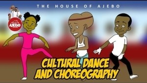 House Of Ajebo – Cultural Dance and Choreography  (Comedy Video)