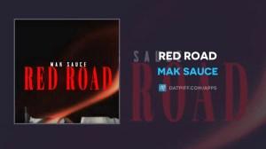 Mak Sauce – Red Road