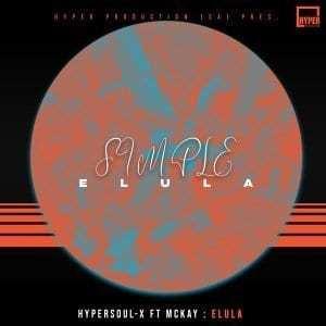 HyperSOUL-X, McKay – Elula (Radio Edit)
