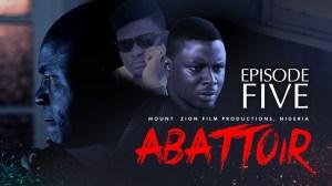Mount Zion – Abattoir Episode 5 (Christian Movie)