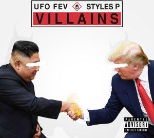 UFO FEV Ft. STYLES P – Villains