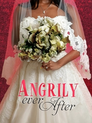Angrily Ever After (2019)
