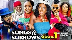 Songs And Sorrows (2021 Nollywood Movie)