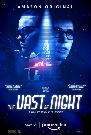The Vast of Night (2019) [Movie]