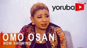 Omo Osan (2021 Yoruba Movie)