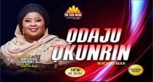 Odaju Okunrin – Alhaja Ameerah Aminat Ajao