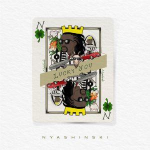 Nyashinski - Too Much
