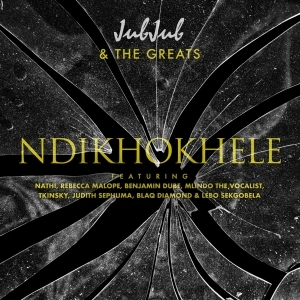 Jub Jub - Ndikhokhele (Remix) Ft. Nathi, Rebecca Malope, Benjamin Dube, Mlindo The Vocalist, Tkinsky, Judith Sephuma, Blaq Diamond & Lebo Sekgobela