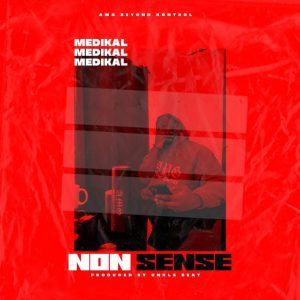 Medikal – Nonsense