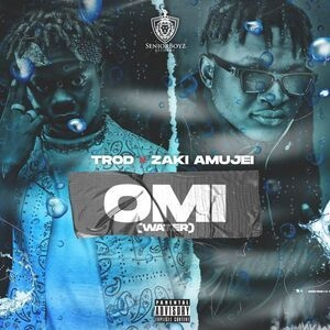 Trod – OMI (Water) Ft. Zaki Amujei