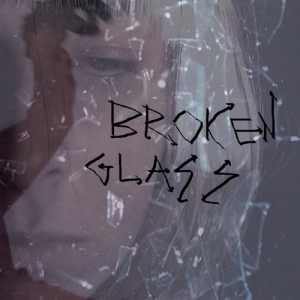 Sia – Broken Glass