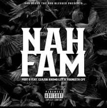 Pdot O – Nah Fam ft. CeaZor, Khumo Leff & YoungstaCpt