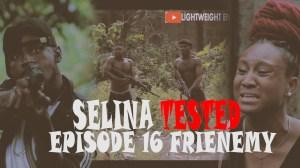 Selina Tested – (Episode 16 Frienemy)
