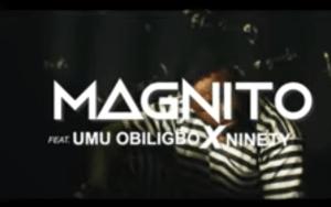 Magnito – Ungrateful ft. Umu Obiligbo x Ninety (Video)