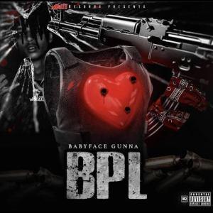 BabyFace Gunna - BPL (EP)