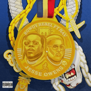 Rowdy Rebel Ft. Nav – Jesse Owens