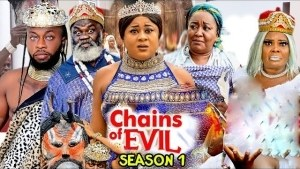 Chains Of Evil (2021 Nollywood Movie)