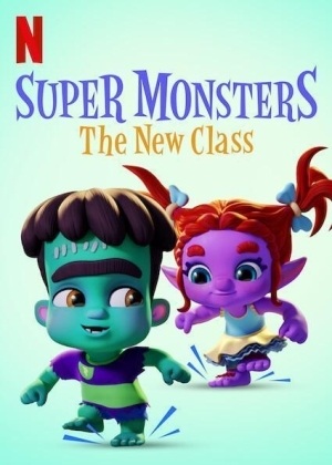 Super Monsters: The New Class (2020) (Animation)