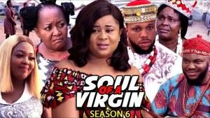 Soul Of A Virgin Season 6