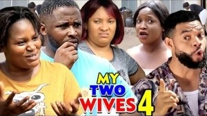 MY TWO WIVES SEASON 1 (2020) (Nollywood Movie)