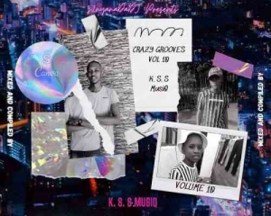 K.S.S MusiQ – Crazy Grooves Vol.10 (100% Production Mix)