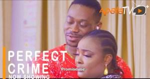 Perfect Crime (2021 Yoruba Movie)