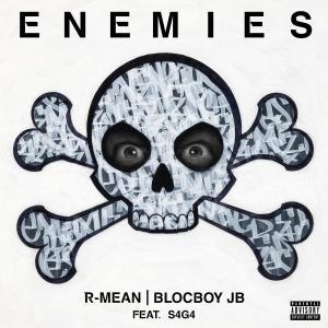 R-Mean Ft. Blocboy JB & S4G4 – Enemies