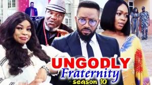 Ungodly Fraternity Season 10