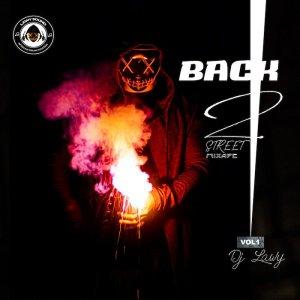 DJ Lawy – Back 2 Street Mix Vol.1