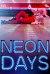 Neon Days (2019)
