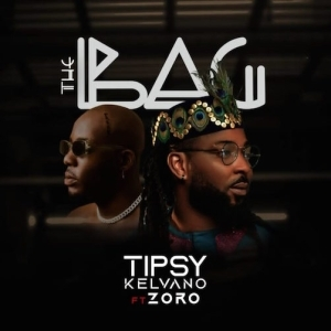 Tipsy Kelvano – The Bag Ft. Zoro