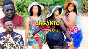 Organic Girls Season 4