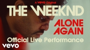The Weeknd - Alone Again (Live Performance)